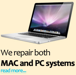 We repair both MAC and PC systems read more...